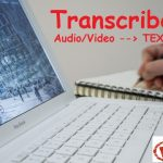 Best Free Way To Transcribe Audio and Video Files To Text