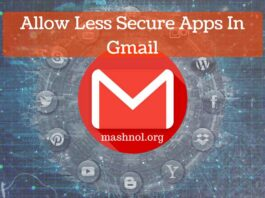 Enable or Allow less Secure Apps to Access Gmail Account