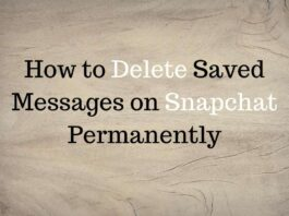 How to Delete Saved Messages on Snapchat Permanently