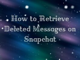 How to Retrieve Deleted Messages on Snapchat