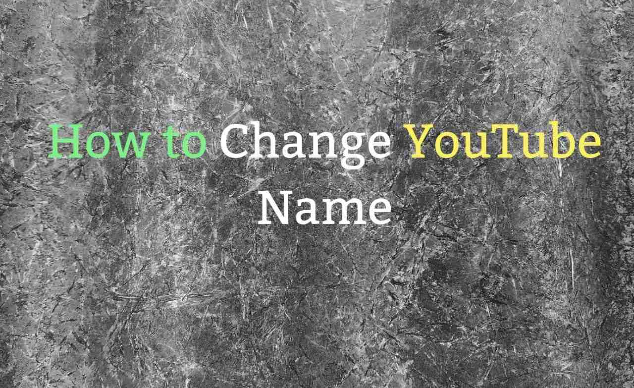 How to Change YouTube Name